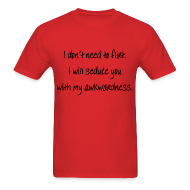 T-Shirts ~ Men's T-Shirt ~ Seduction Technique