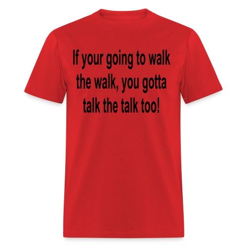 Keeping It Real Men - Men's T-Shirt