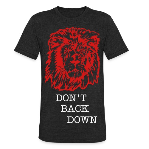 MENS DON'T BACK DOWN - Unisex Tri-Blend T-Shirt