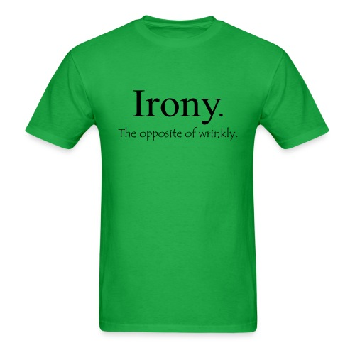 irony - Men's T-Shirt