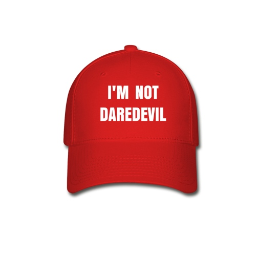 I'm not Daredevil hat - Baseball Cap
