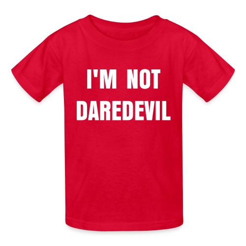 I'm not Daredevil Kid'sTee - Kids' T-Shirt