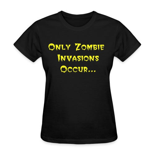 Zombie Invasions Occur On Friday! - Women's T-Shirt