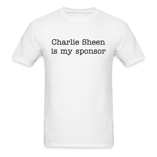 Charlie Sheen Sponsor - Men's T-Shirt