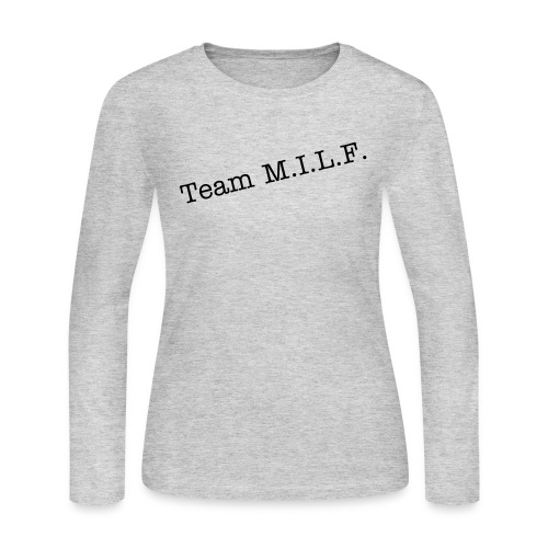 Team MILF Long Sleeve gray - Women's Long Sleeve Jersey T-Shirt