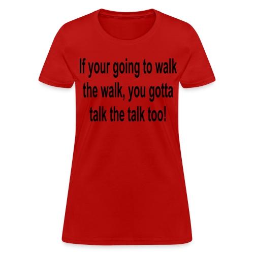 Walk/Talk Ladies - Women's T-Shirt