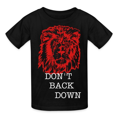 KID'S DON'T BACK DOWN - Kids' T-Shirt