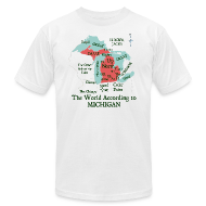 T-Shirts ~ Men's T-Shirt by American Apparel ~ The World According to Michigan