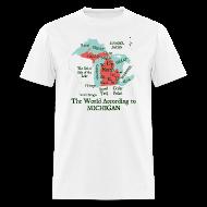 T-Shirts ~ Men's T-Shirt ~ The World According to Michigan