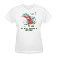 Women's T-Shirts ~ Women's T-Shirt ~ The World According to Michigan