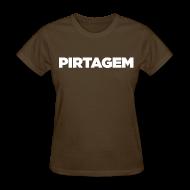 T-Shirts ~ Women's T-Shirt ~ PIRTAGEM