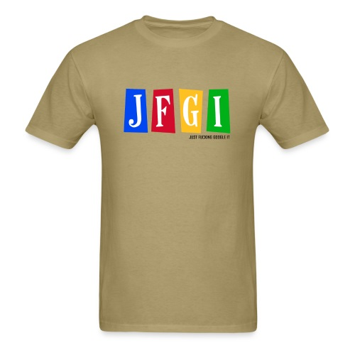 Just F@#king Google It Men's Standard Tee - Men's T-Shirt
