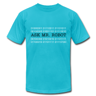 T-Shirts ~ Men's T-Shirt by American Apparel ~ Ask Mr. Robot Binary