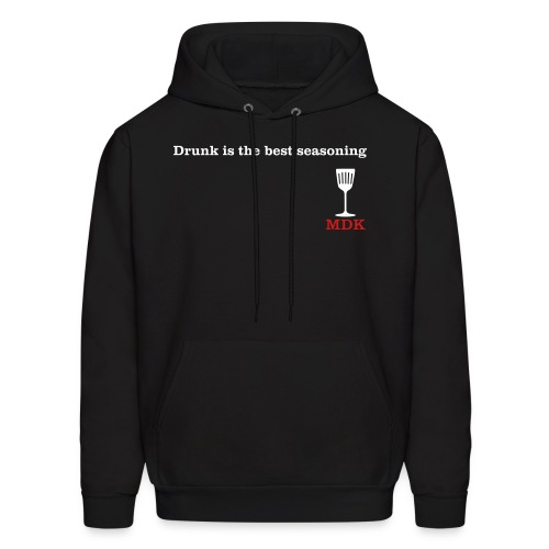 Drunk is the Best Seasoning - Men's Hoodie