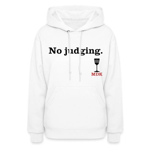 No Judging - Women's Hoodie
