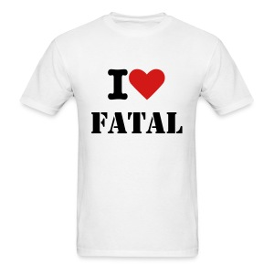 I Love Fatal Tshirts - Men's T-Shirt