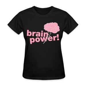 Brainpower Girly Tee - Women's T-Shirt