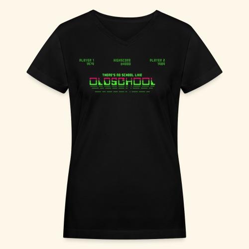 There's no school like oldschool - Women's V-Neck T-Shirt