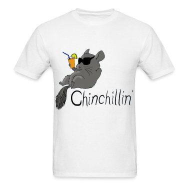 Chinchillin T-Shirts