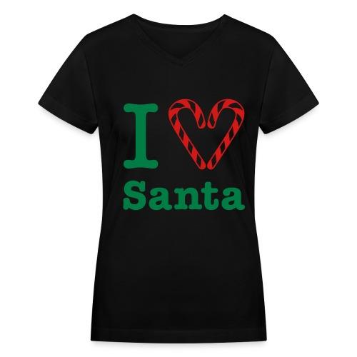 I Love you Santa!!  - Women's V-Neck T-Shirt