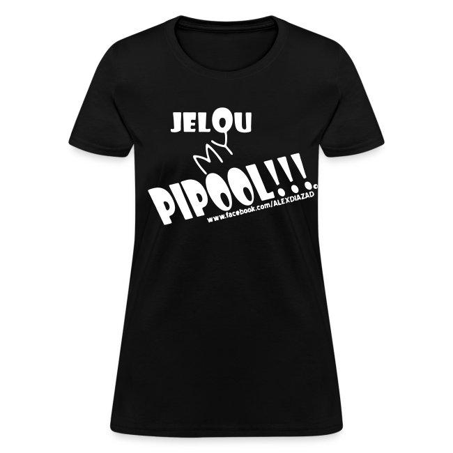CAMISA JELOU MY PIPOOL!!! MUJER