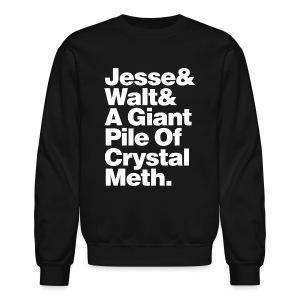 Jesse-Walt-Giant Pile of Crystal Meth - Crewneck Sweatshirt