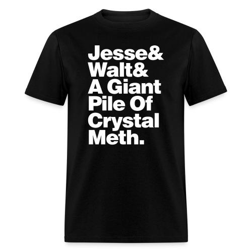 Jesse-Walt-Giant Pile of Crystal Meth - Men's T-Shirt