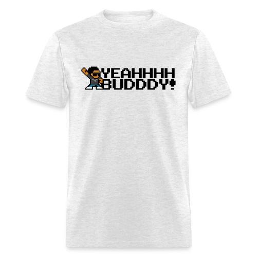 YEAHHHH BUDDDY! (Men's) - Men's T-Shirt
