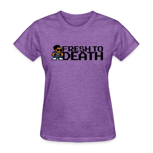 FRESH TO DEATH (Women's) - Women's T-Shirt