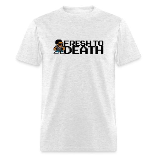 FRESH TO DEATH (Men's) - Men's T-Shirt