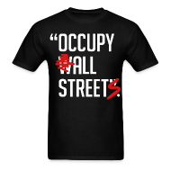 T-Shirts ~ Men's T-Shirt ~ Occupy all streets