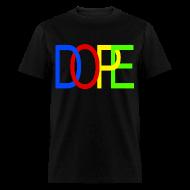 T-Shirts ~ Men's T-Shirt ~ DOPE