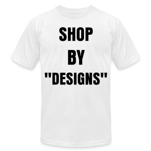 Shop By Design - Men's T-Shirt by American Apparel