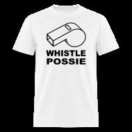 T-Shirts ~ Men's T-Shirt ~ Whistle Possie