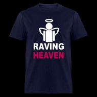 T-Shirts ~ Men's T-Shirt ~ Raving Heaven T-shirt