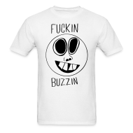 T-Shirts ~ Men's T-Shirt ~ Fuckin Buzzin Smiley Face T-shirt