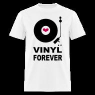 T-Shirts ~ Men's T-Shirt ~ Vinyl Forever T-shirt