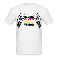 T-Shirts ~ Men's T-Shirt ~ Raving Give you Wings T-shirt