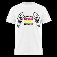 T-Shirts ~ Men's T-Shirt ~ Raving Give you Wings T-shirt