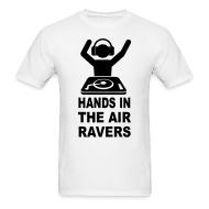 T-Shirts ~ Men's T-Shirt ~ DJ Hands in the Air raver T-shirt