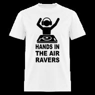 T-Shirts ~ Men's T-Shirt ~ DJ Hands in the Air raver T-shirt