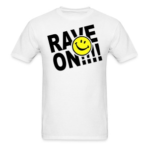 Rave On!! Smiley Face T-shirt - Men's T-Shirt