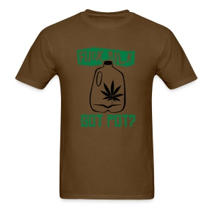 Got Pot? - Men's T-Shirt
