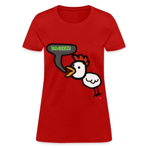 Chicken BAGEEK Shirt Women - Women's T-Shirt