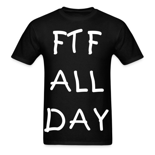 FTF ALL DAY Tee - Men's T-Shirt