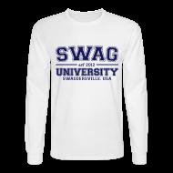 Long Sleeve Shirts ~ Men's Long Sleeve T-Shirt ~ swag u ls