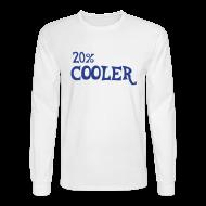 Long Sleeve Shirts ~ Men's Long Sleeve T-Shirt ~ 20% cooler ls