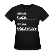T-Shirts ~ Women's T-Shirt ~ Greatest Ever