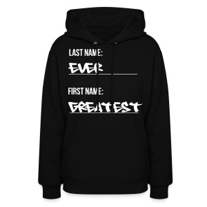 Greatest Ever - Women's Hoodie