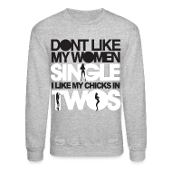 Long Sleeve Shirts ~ Men's Crewneck Sweatshirt ~ Chicks in Two